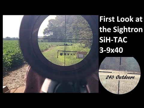 First Look at the Sightron SiH-TAC 3-9x40