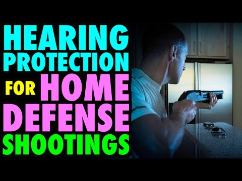 Hearing Protection for Home Defense?