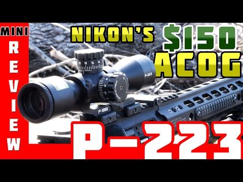 Nikon P-223 3x32 - $150 ACOG Alternative