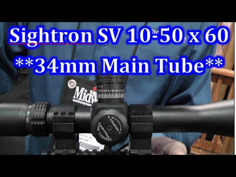 New Sightron SV 10 - 50 x 60mm Rifle Scope with NEW 34mm main tube - Shot Show 2015