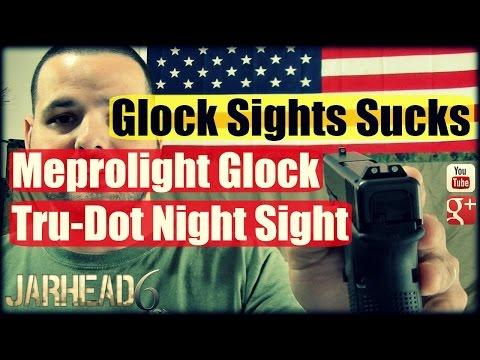 Glock Sights Sucks: Meprolight Tru-Dot Night Sight First Look