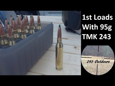 First Test Loads w/ Sierra 95g TMK 243 IMR4831