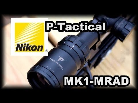 Nikon P-Tactical MK1-MRAD Scope Review Excellent scope priced right.