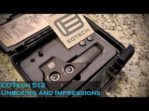 EOTech 512 Holographic: Unboxing and Impressions